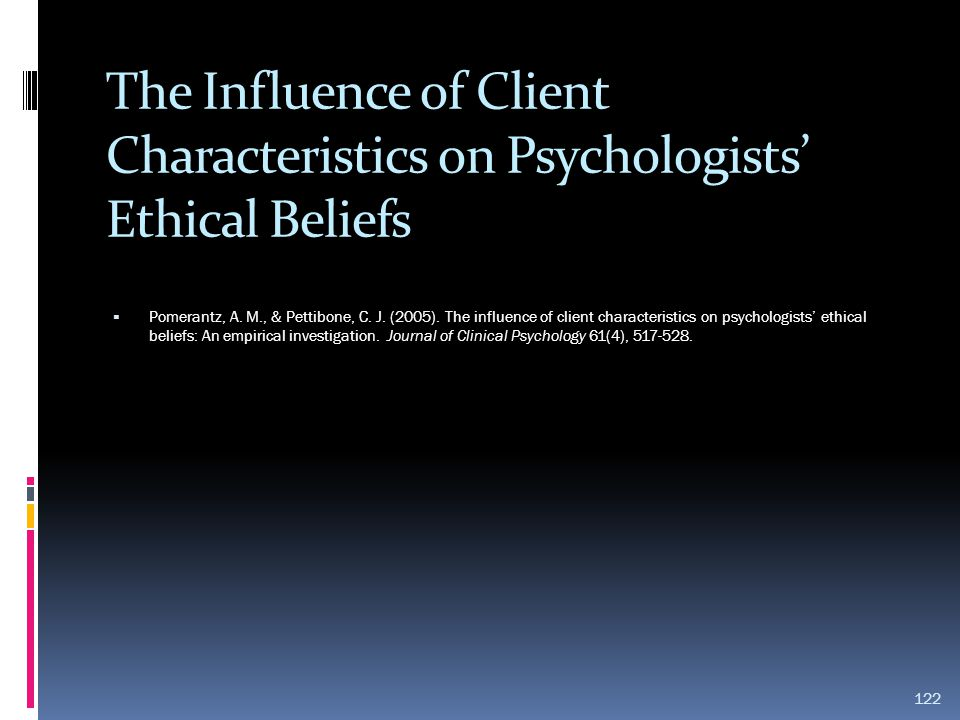 The Influence of Client Characteristics on Psychologists' Ethical Beliefs