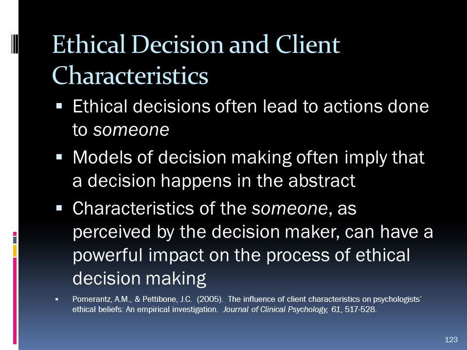 Ethical Decision and Client Characteristics