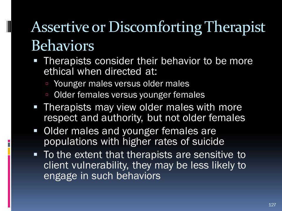 Assertive or Discomforting Therapist Behaviors