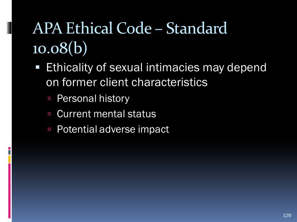 APA Ethical Code – Standard 10.08(b)