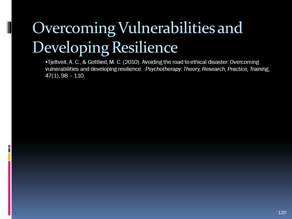 Overcoming Vulnerabilities and Developing Resilience
