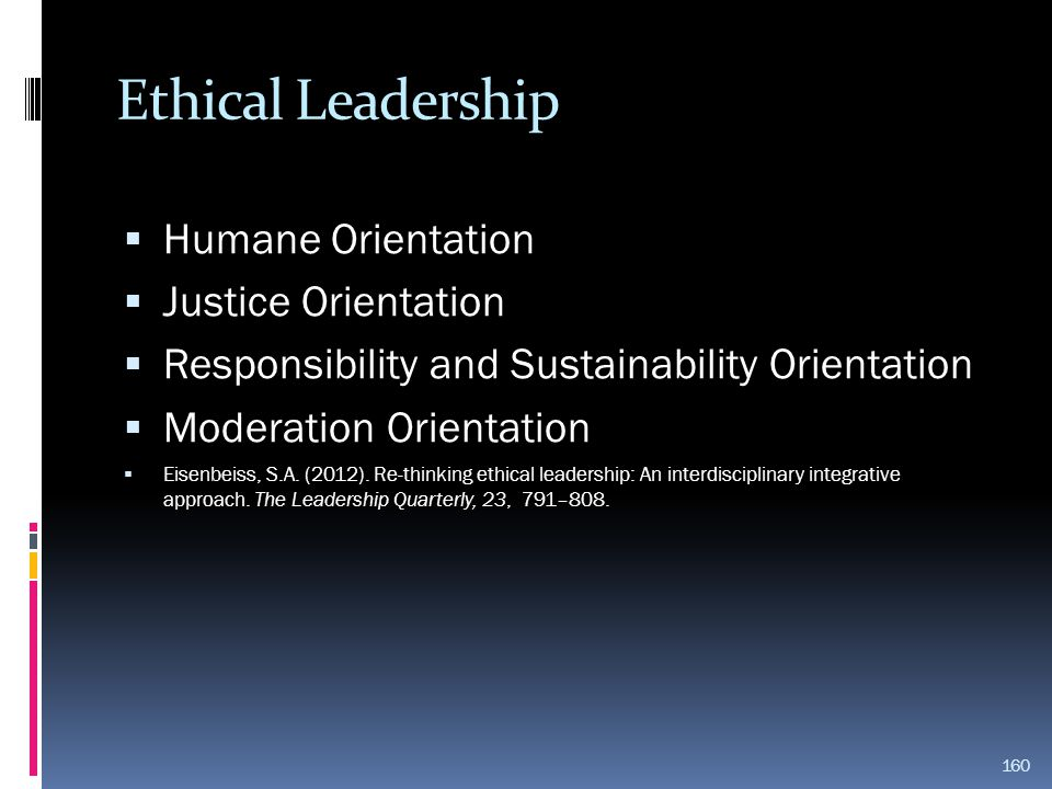 Ethical Leadership Humane Orientation Justice Orientation