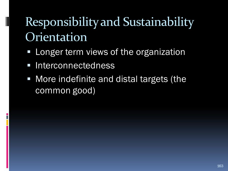 Responsibility and Sustainability Orientation