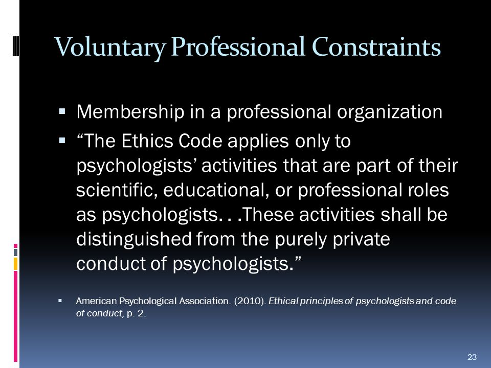 Voluntary Professional Constraints