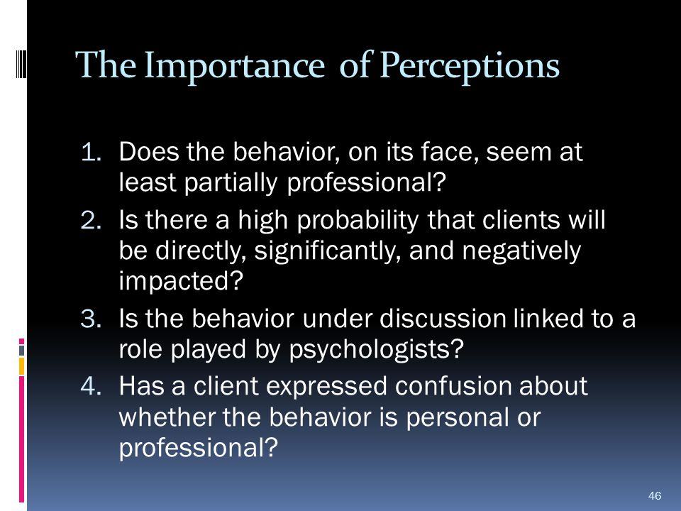 The Importance of Perceptions