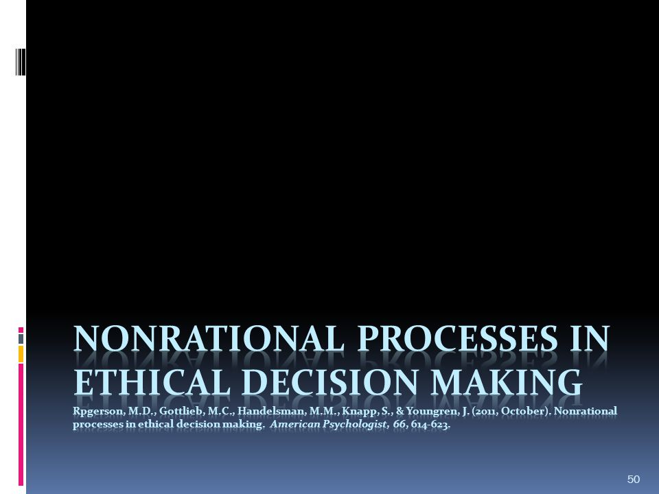 Nonrational Processes in Ethical Decision Making Rpgerson, M. D