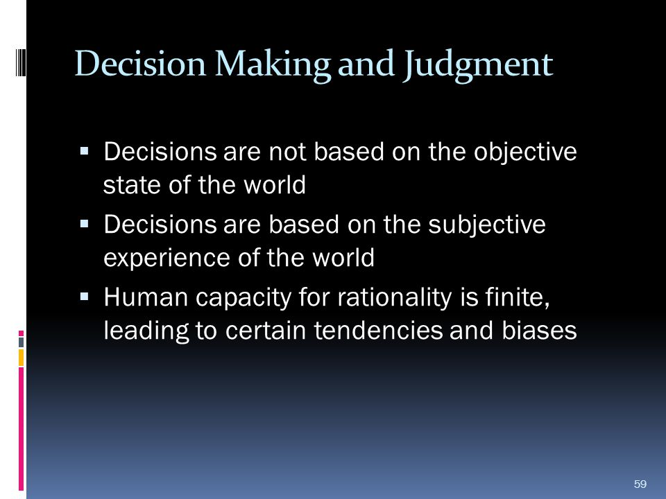 Decision Making and Judgment