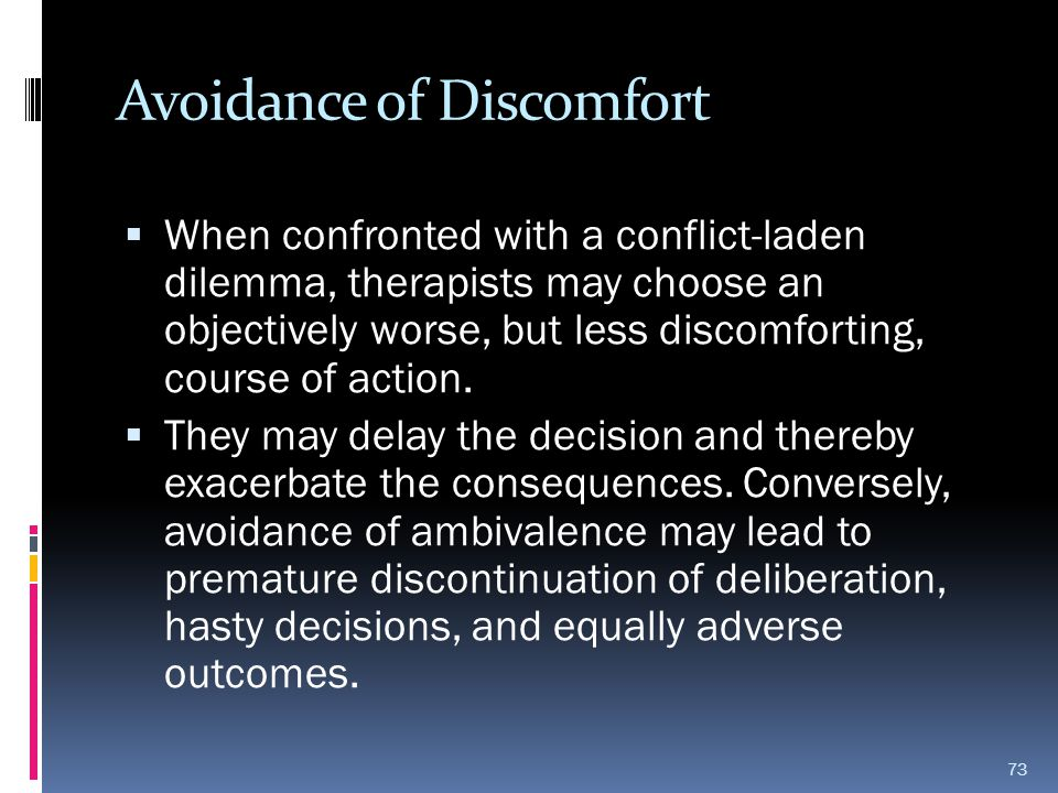 Avoidance of Discomfort