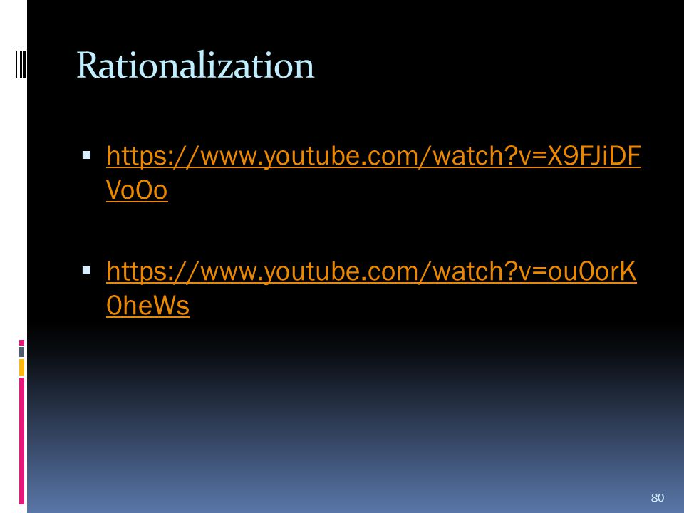 Rationalization https://www.youtube.com/watch v=X9FJiDF VoOo