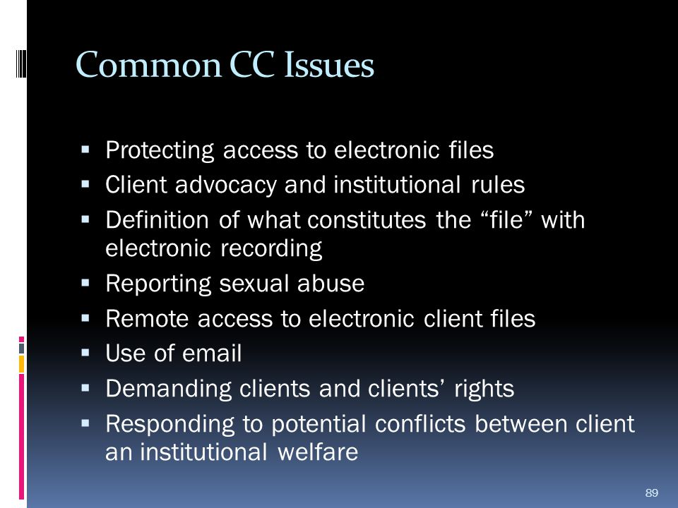 Common CC Issues Protecting access to electronic files
