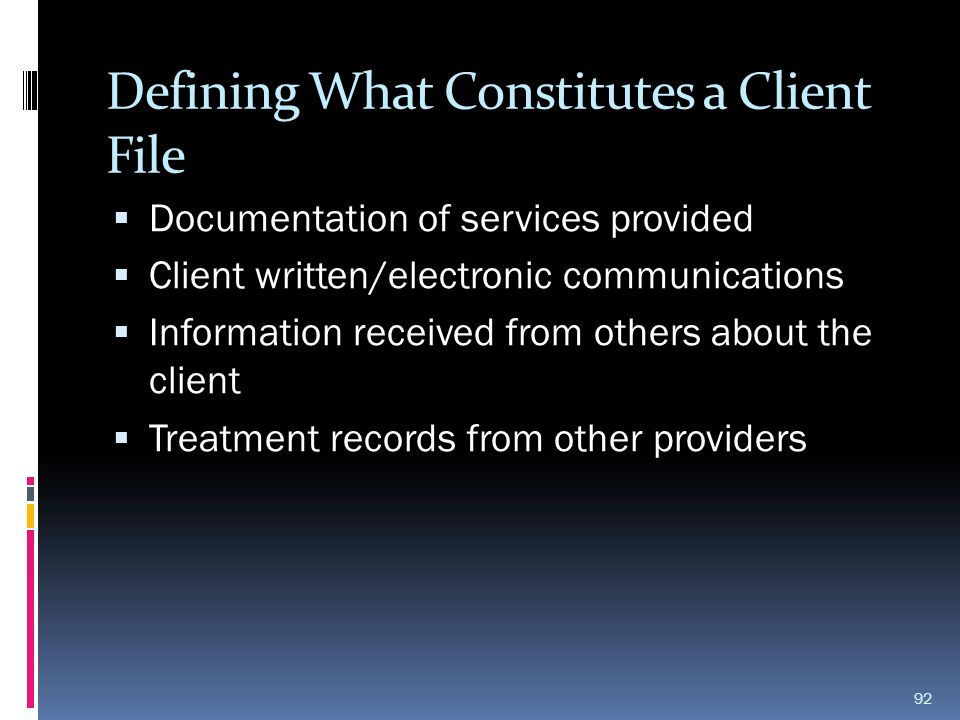 Defining What Constitutes a Client File
