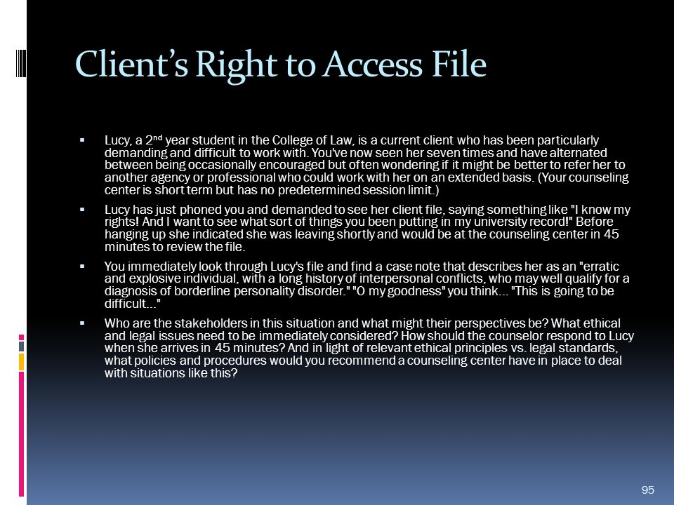 Client's Right to Access File