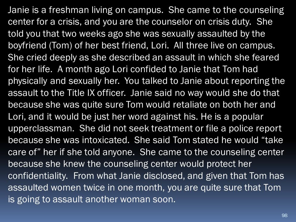 Janie is a freshman living on campus