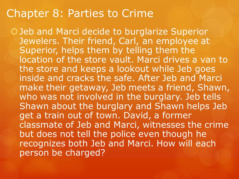 Chapter 8: Parties to Crime