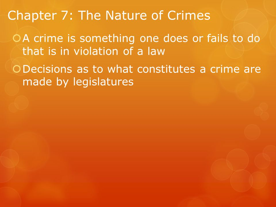 Chapter 7: The Nature of Crimes
