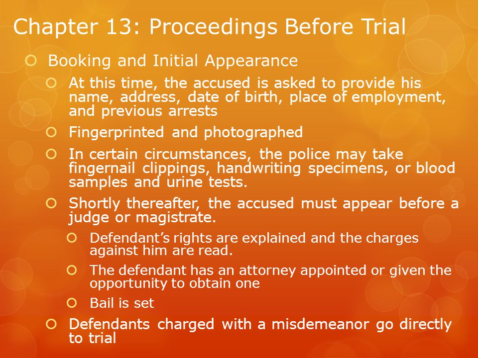 Chapter 13: Proceedings Before Trial