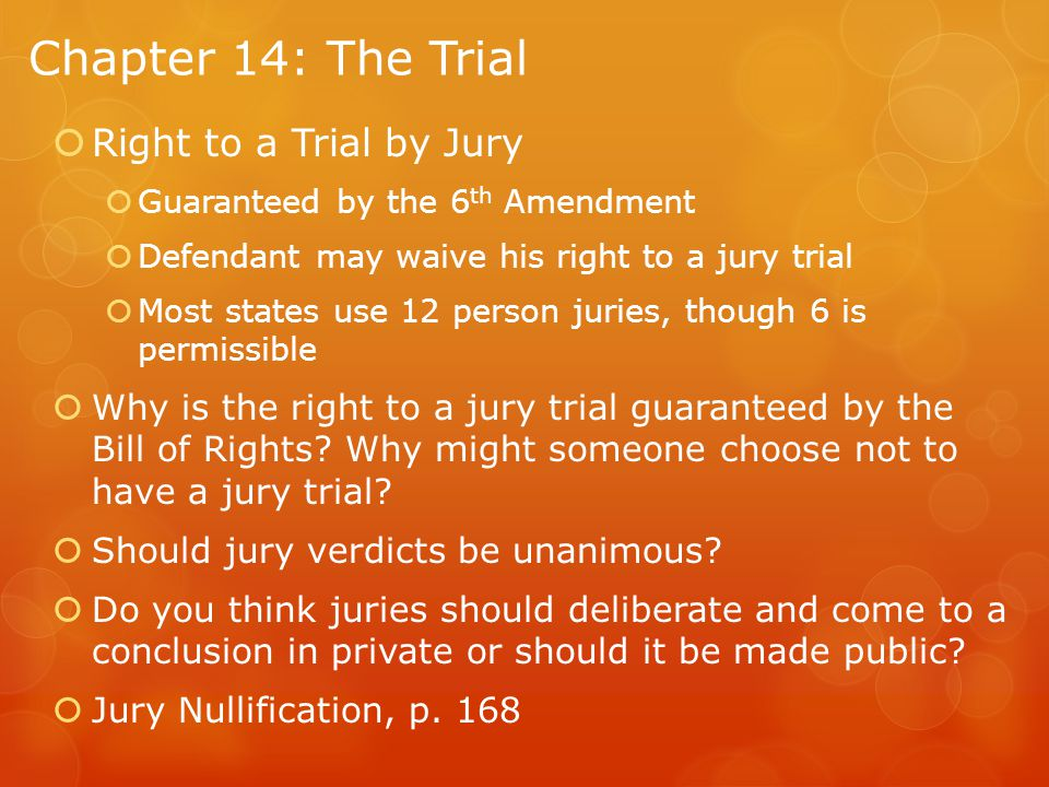 Chapter 14: The Trial Right to a Trial by Jury