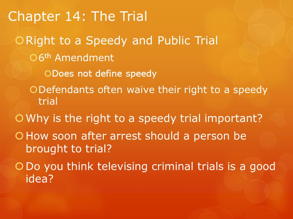 Chapter 14: The Trial Right to a Speedy and Public Trial