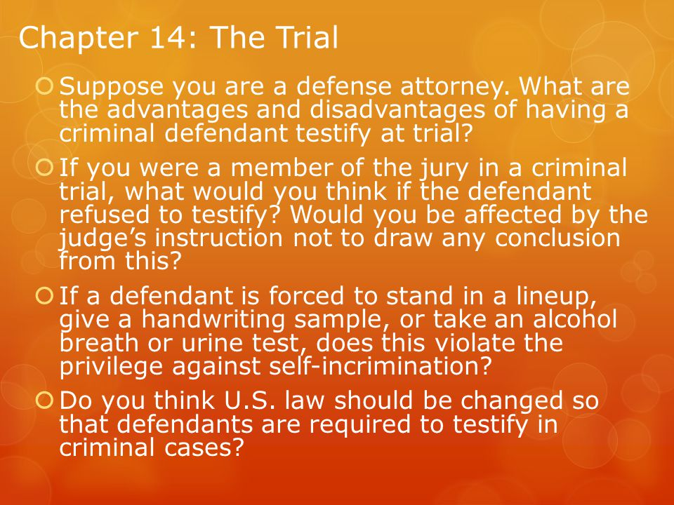 Chapter 14: The Trial