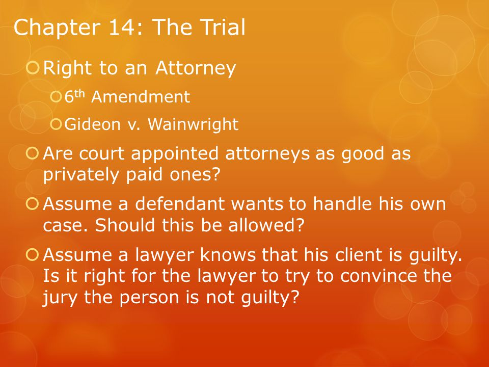 Chapter 14: The Trial Right to an Attorney