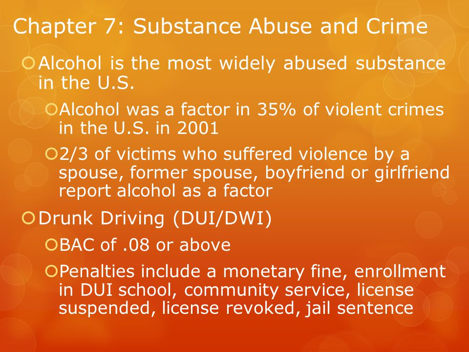 Chapter 7: Substance Abuse and Crime