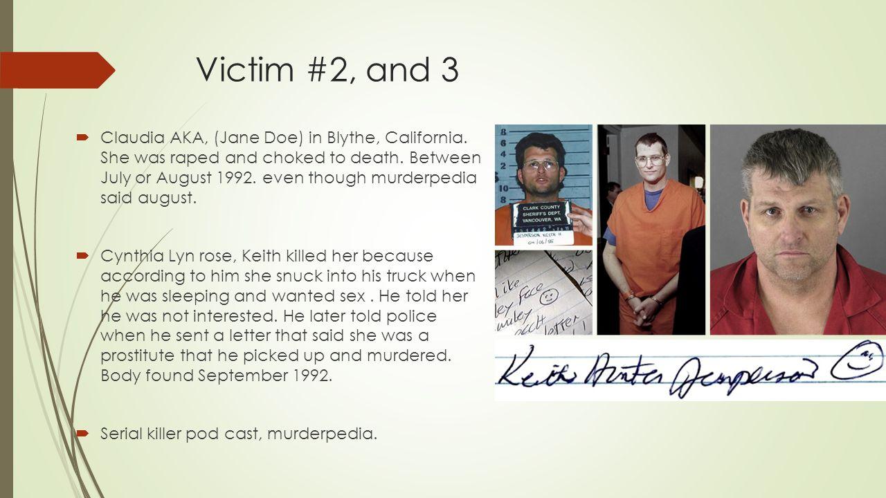 Victim #2, and 3