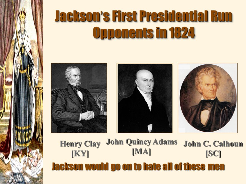 Jackson's First Presidential Run Opponents in 1824