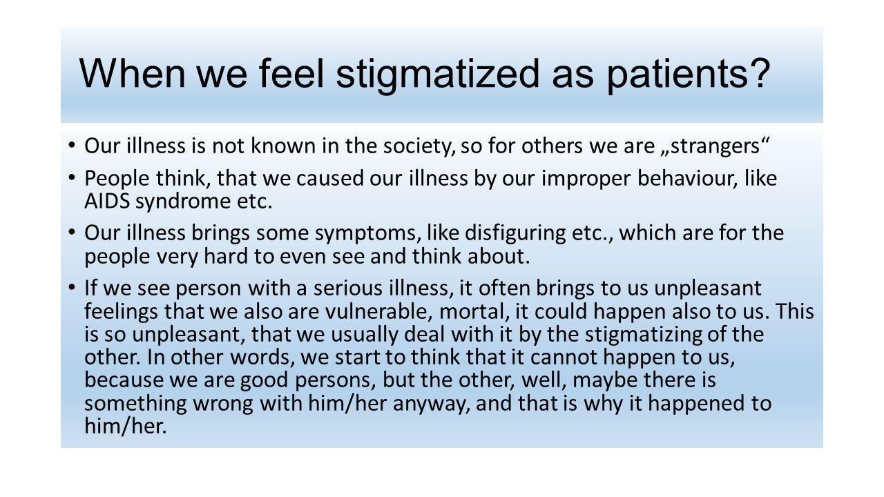 When we feel stigmatized as patients