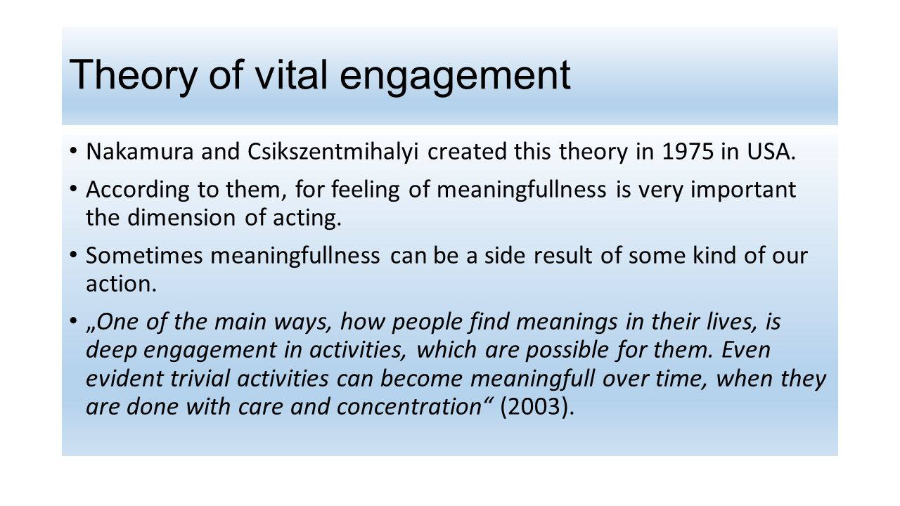 Theory of vital engagement