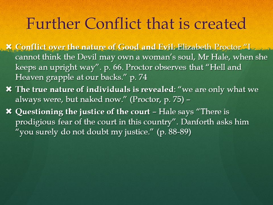 Further Conflict that is created
