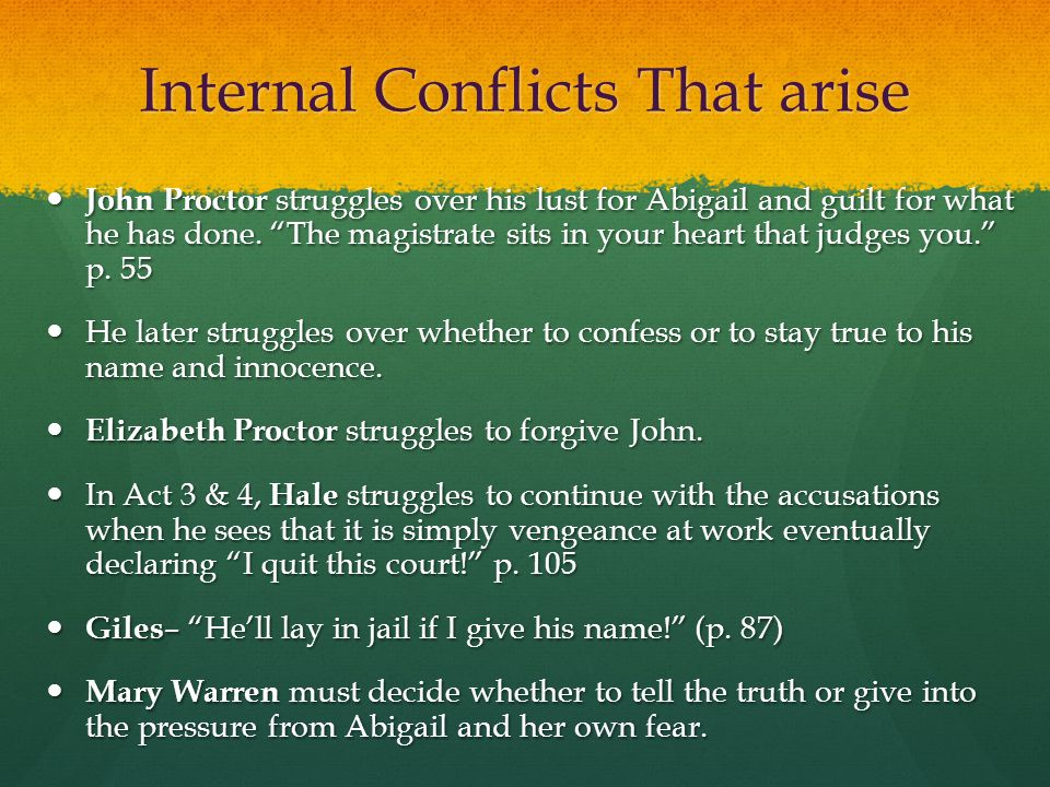 Internal Conflicts That arise