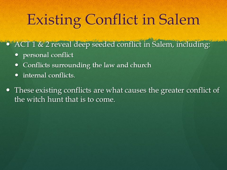 Existing Conflict in Salem
