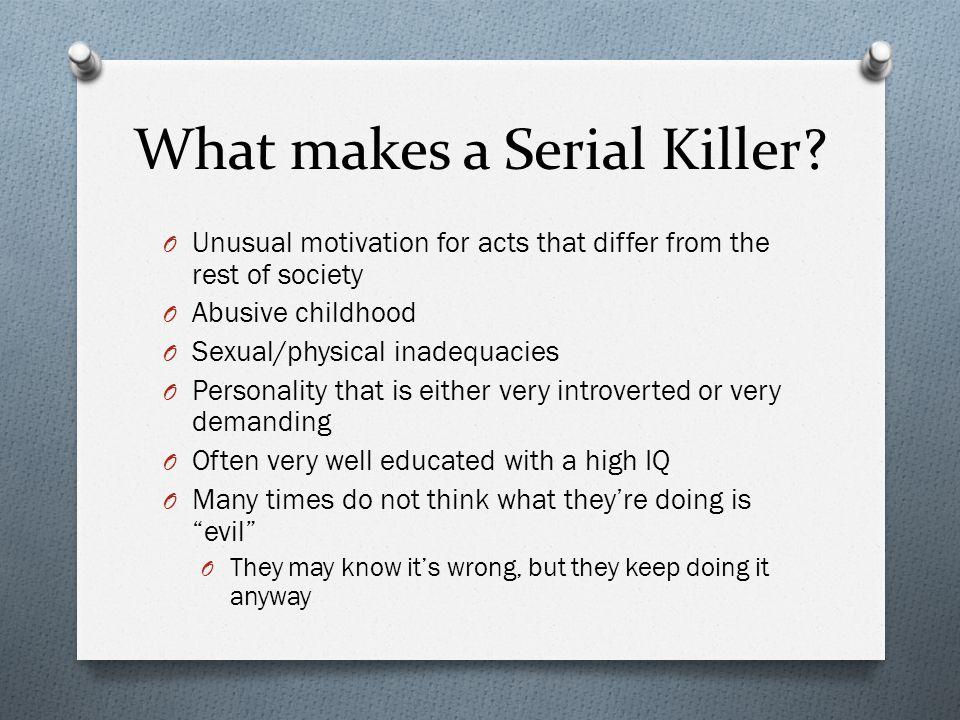 What makes a Serial Killer