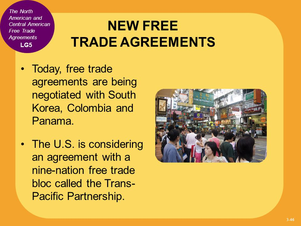 NEW FREE TRADE AGREEMENTS