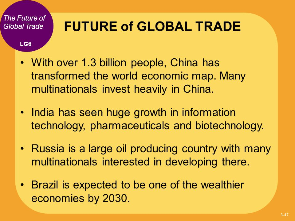 FUTURE of GLOBAL TRADE The Future of Global Trade. LG6.
