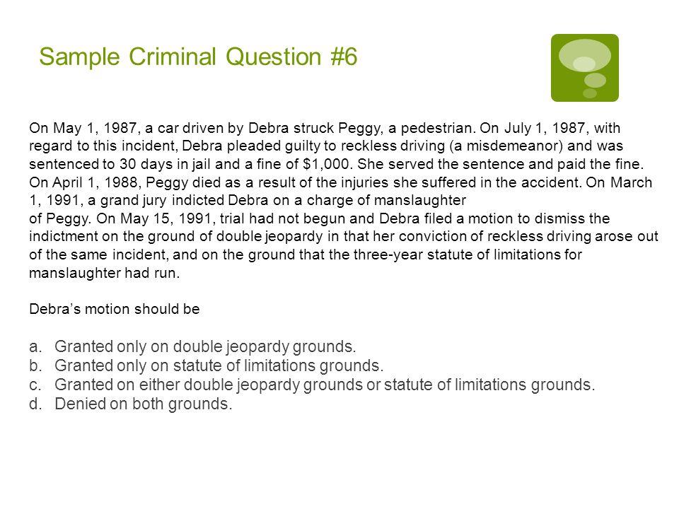 Sample Criminal Question #6