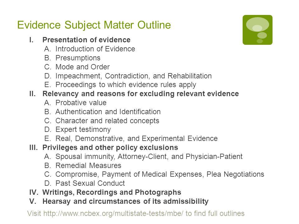 Evidence Subject Matter Outline