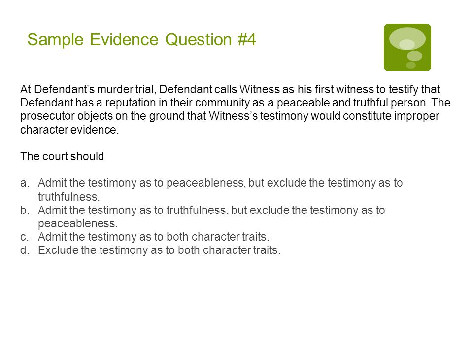 Sample Evidence Question #4