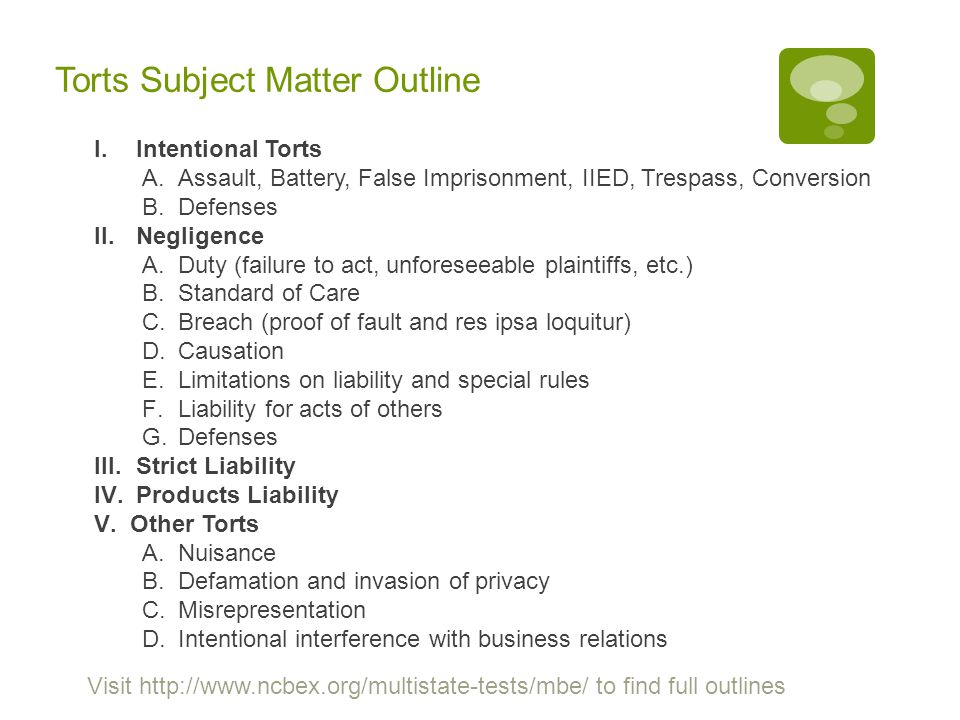 Torts Subject Matter Outline