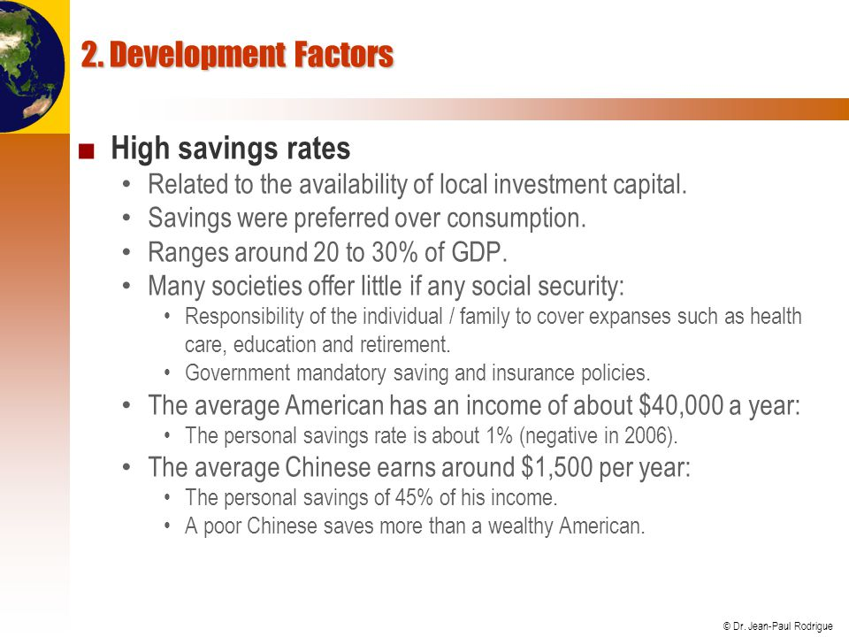 2. Development Factors High savings rates