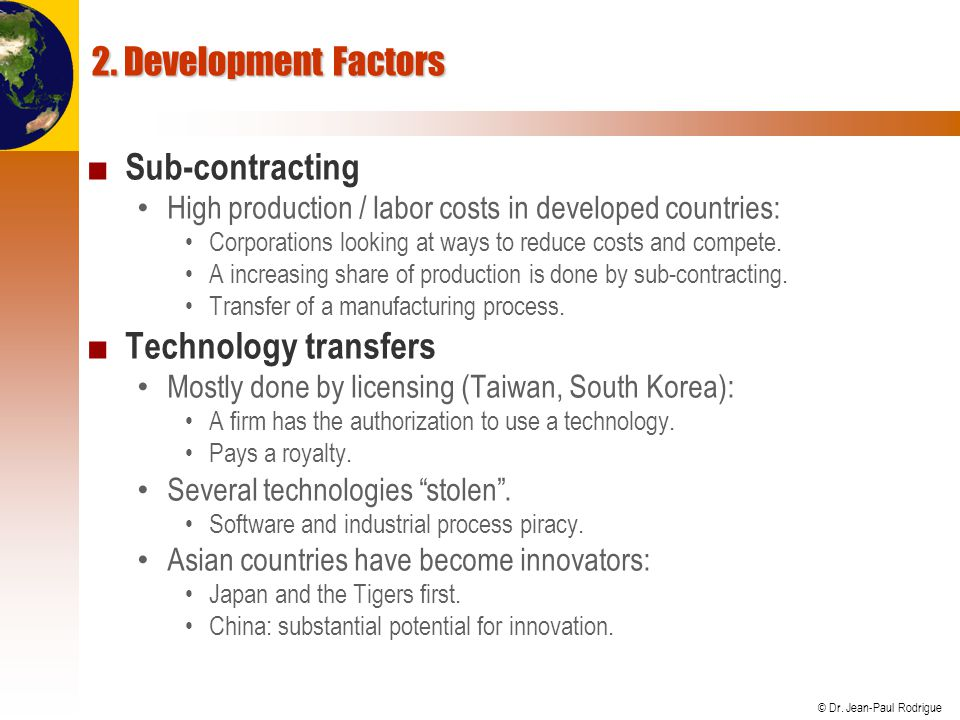 2. Development Factors Sub-contracting Technology transfers