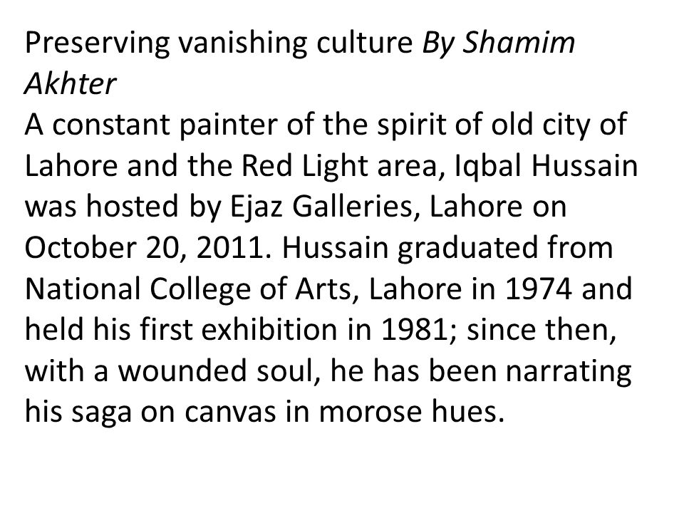 Preserving vanishing culture By Shamim Akhter