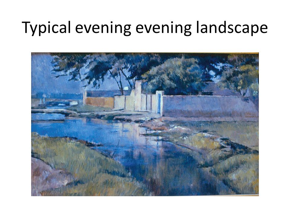 Typical evening evening landscape