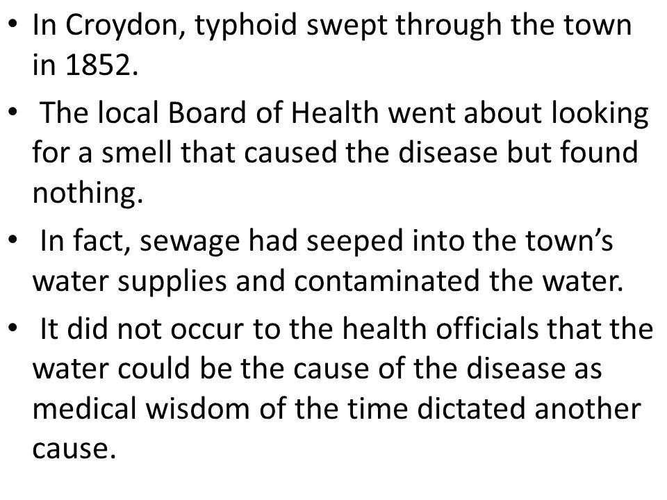 In Croydon, typhoid swept through the town in 1852.