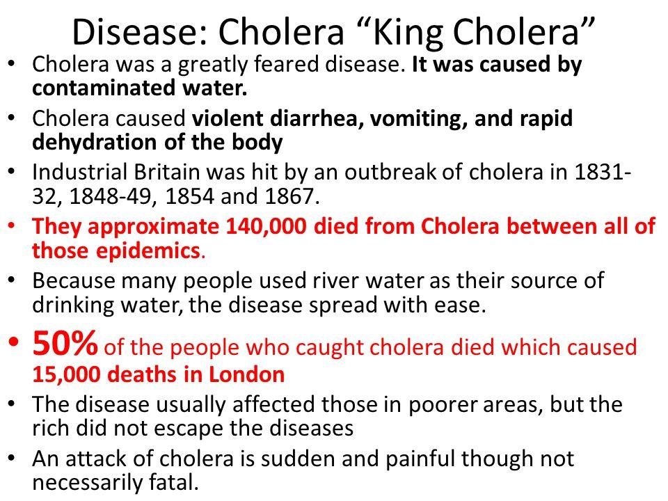 Disease: Cholera King Cholera