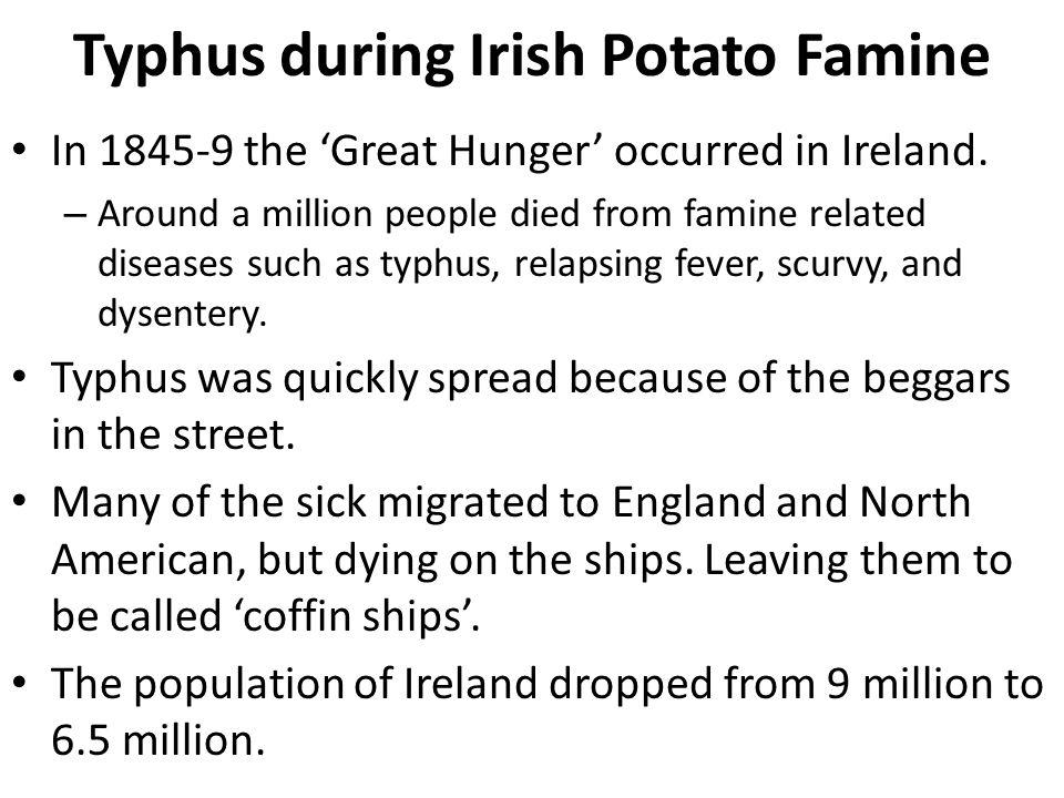 Typhus during Irish Potato Famine