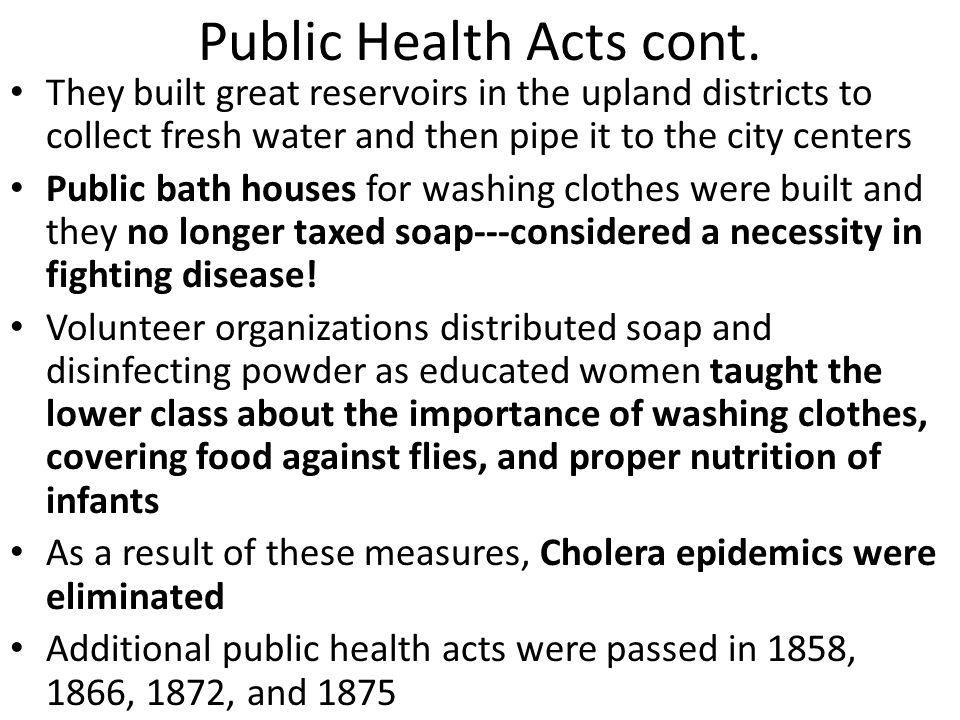 Public Health Acts cont.