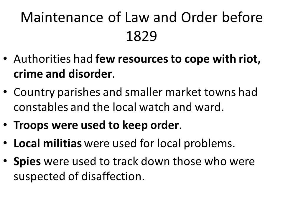 Maintenance of Law and Order before 1829