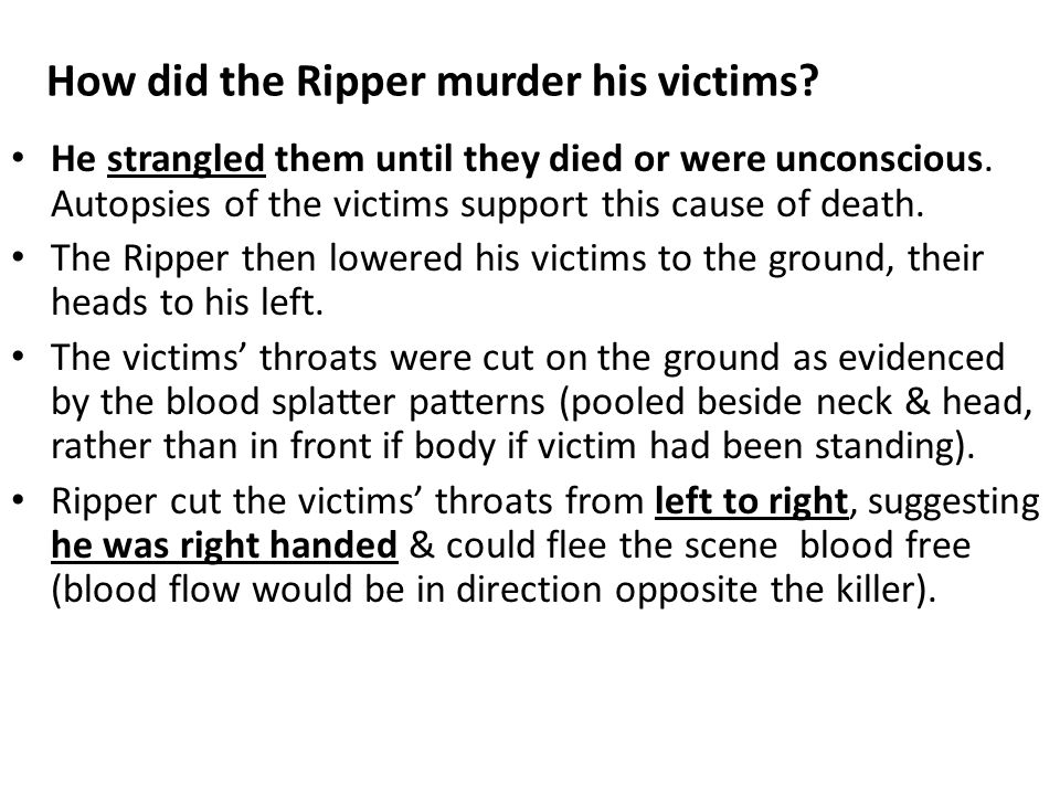 How did the Ripper murder his victims