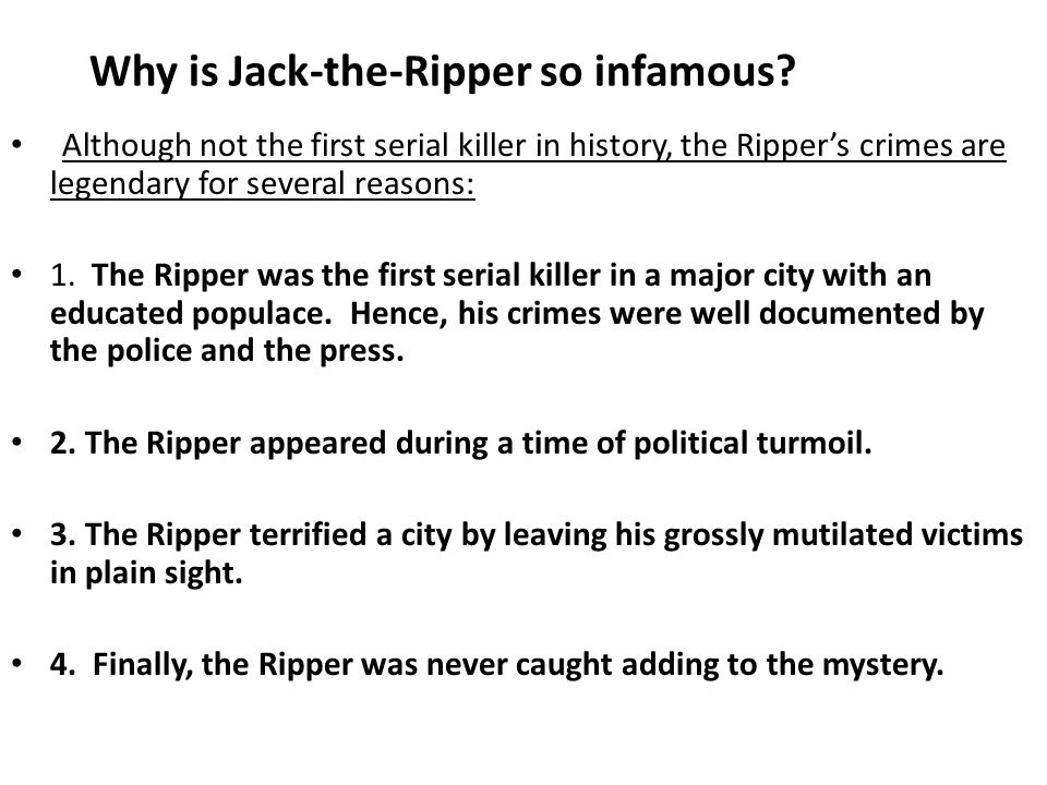 Why is Jack-the-Ripper so infamous
